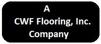 CWF Flooring, Inc. 1-661-273-8700